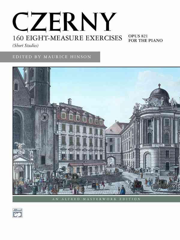 160 8-measure Exercises, Op. 821 By Czerny, Carl (COP)/ Hinson, Maurice (EDT)